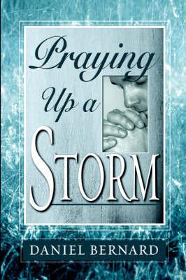 Praying Up a Storm by Daniel Bernard image