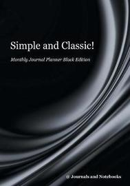 Simple and Classic! Monthly Journal Planner Black Edition by @ Journals and Notebooks