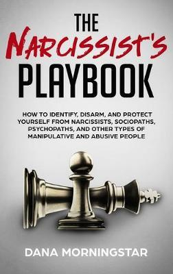 The Narcissist's Playbook by Dana Morningstar image