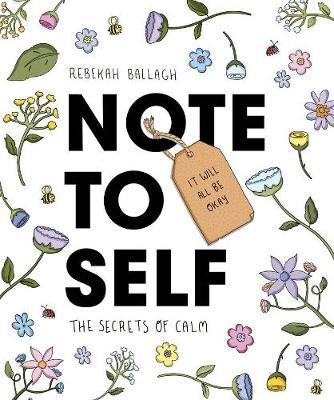 Note to Self by Rebekah Ballagh