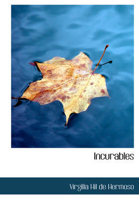 Incurables by Virgilia Hil de Hermoso image