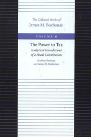 The Power to Tax by Geoffrey Brennan image
