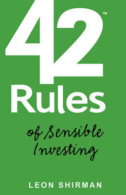 42 Rules for Sensible Investing by Leon Shirman image