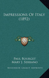 Impressions of Italy (1892) by Paul Bourget