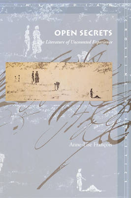 Open Secrets by Anne-Lise Francois