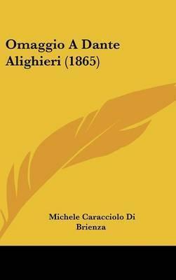 Omaggio A Dante Alighieri (1865) by Michele Caracciolo Di Brienza