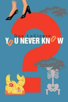 You Never Know by Don Locicero image