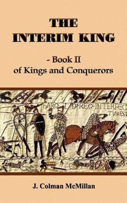 The Interim King - Book II by J. Colman McMillan image