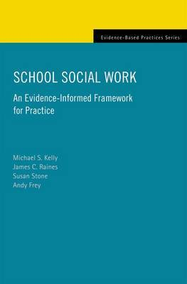 School Social Work by Michael S Kelly image