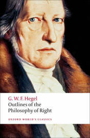 Outlines of the Philosophy of Right by G W F Hegel
