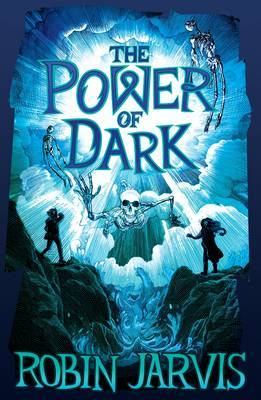 The Power of Dark by Robin Jarvis image