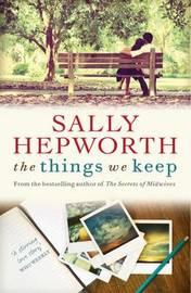 The Things We Keep by Sally Hepworth