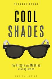 Cool Shades by Vanessa Brown