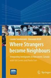Where Strangers Become Neighbours by Leonie Sandercock image