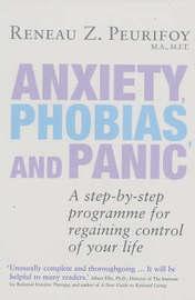 Anxieties, Phobias and Panic by Reneau Z. Peurifoy image
