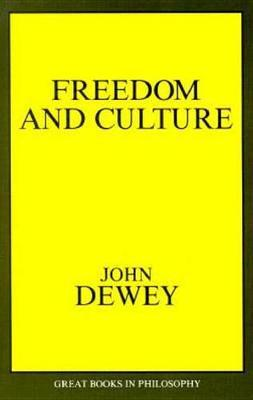 Freedom And Culture by John Dewey image
