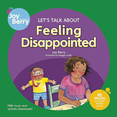 Let's Talk About Feeling Disappointed by Joy Berry