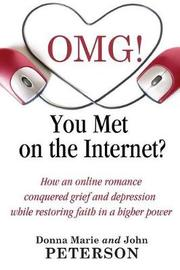 OMG!!!! You Met On The Internet? by Donna Marie and John Peterson image