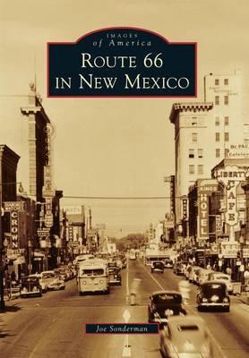 Route 66 in New Mexico by Joe Sonderman