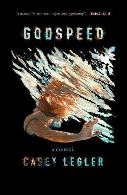 Image result for Godspeed: A Memoir