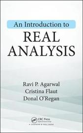 An Introduction to Real Analysis by Ravi P Agarwal