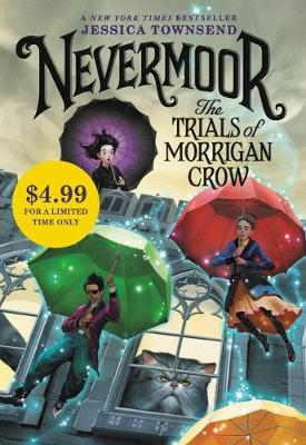 Nevermoor: The Trials of Morrigan Crow (Special Edition) by Jessica Townsend