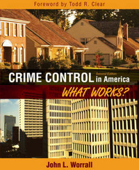 Crime Control in America: What Works? by John L Worrall image