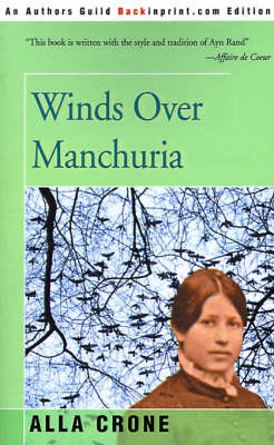 Winds Over Manchuria by Alla Crone image