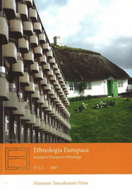 Ethnologia Europaea: Volume 37 by Orvar Lofgren image