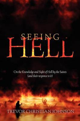 Seeing Hell by Trevor, Christian Johnson image