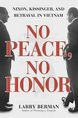 No Peace No Honor by Larry Berman