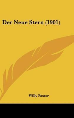 Der Neue Stern (1901) by Willy Pastor