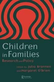 Children In Families by Julia Brannen image