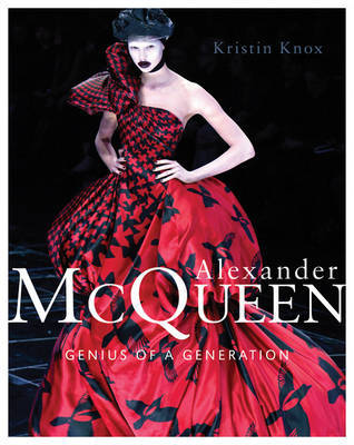 Alexander McQueen: Genius of a Generation by Kristin Knox image