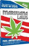 The Citizen's Guide to State-By-State Marijuana Laws by Paul Armentano