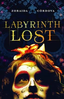 Labyrinth Lost by Zoraida Cordova image