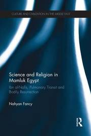 Science and Religion in Mamluk Egypt by Nahyan A. G. Fancy
