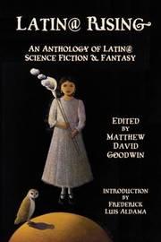 Latin@ Rising by Frederick Luis Aldama