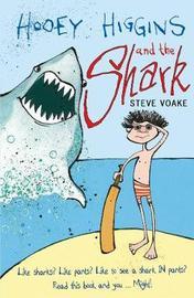 Hooey Higgins and the Shark by Steve Voake image