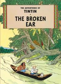 The Broken Ear (The Adventures of Tintin #6) by Herge