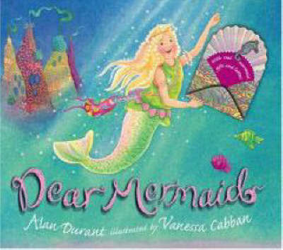 Dear Mermaid by Alan Durant