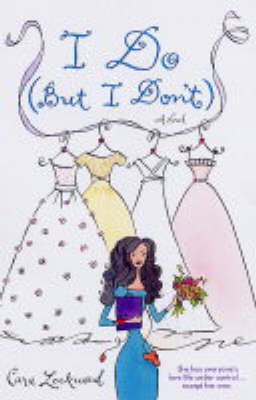 I Do (But I Don't) by Cara Lockwood image