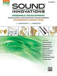 Sound Innovations for Concert Band -- Ensemble Development: B-Flat Trumpet 1 by Alfred Publishing