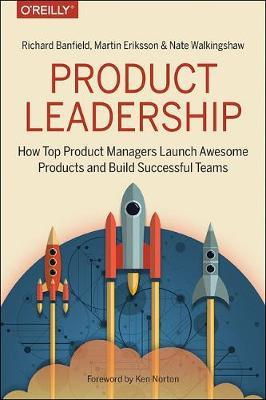 Product Leadership by Richard Banfield