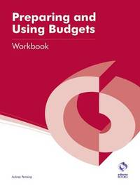 Preparing and Using Budgets Workbook by Aubrey Penning
