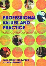 Professional Values and Practice by James Arthur image