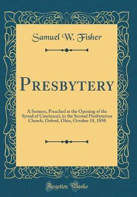Presbytery by Samuel W Fisher image