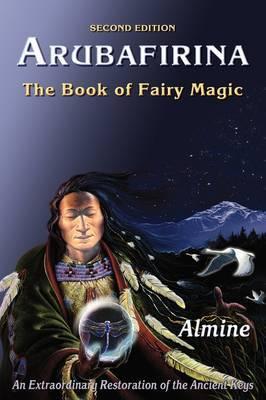 Arubafirina: The Book of Fairy Magic by Almine image