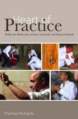 Heart of Practice by Thomas Richards image