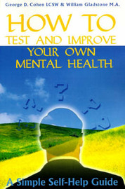 How to Test and Improve Your Own Mental Health by William Gladstone image